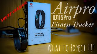 Airpro Fitness Tracker.....What to Expect !!! (Short Version)