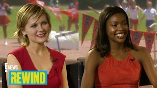 """""""Bring It On"""" 19 Years Later: Kirsten Dunst & Gabrielle Union's 2000 Interview: Rewind 