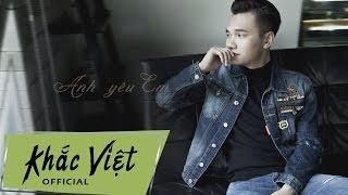 Anh Yêu Em (Lyric) - Khắc Việt