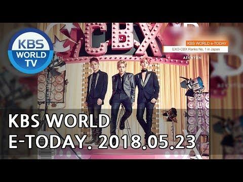 KBS WORLD e-TODAY [ENG/2018.05.23]