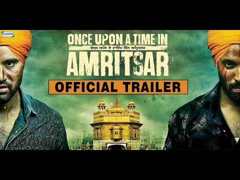 Once Upon A Time In Amritsar - Official Pollywood Trailer