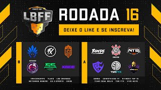 LBFF 6 - Rodada 16 - Grupos B e A   Free Fire