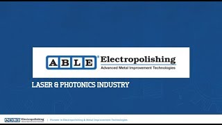 Electropolishing Services for the Laser & Photonics Industry