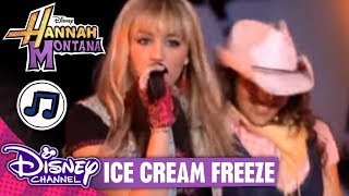 HANNAH MONTANA 🎵  Ice Cream Freeze 🎵  | Disney Channel Songs