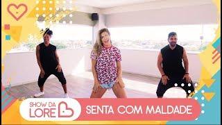 Senta com Maldade - Dan Ventura - Lore Improta | Coreografia
