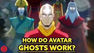 How Do Avatar Ghosts Work? [Avatar: The Last Airbender Theory]