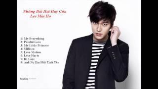 Những Bài Hát Hay Của Lee Min Ho