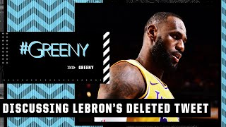 Why did LeBron delete his tweet aimed at Lakers critics?   #Greeny