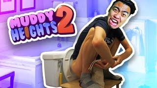 I'M POOPING AGAIN! | Muddy Heights 2