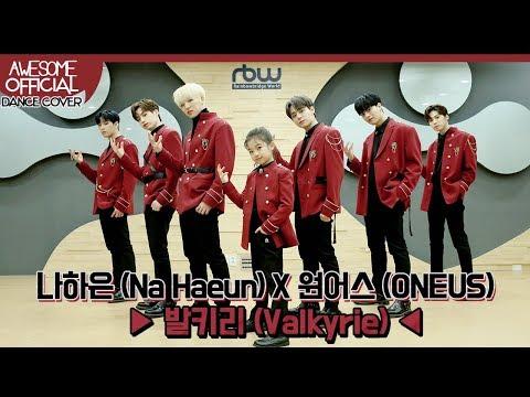 나하은 (Na Haeun) X 원어스 (ONEUS) - 발키리 (Valkyrie)  Dance Cover