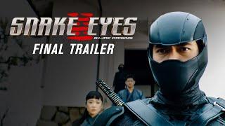 Snake Eyes | Final Trailer (2021 Movie) | Henry Golding, G.I. Joe