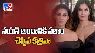 Katrina Kaif praises South star Nayanthara..