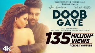 Doob Gaye – Guru Randhawa Ft Jaani