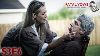 Fatal Vows | S3E6 | Killing Time