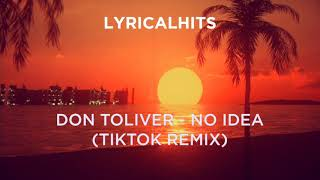 don-toliver-no-idea-tiktok-remix-with-shh.jpg