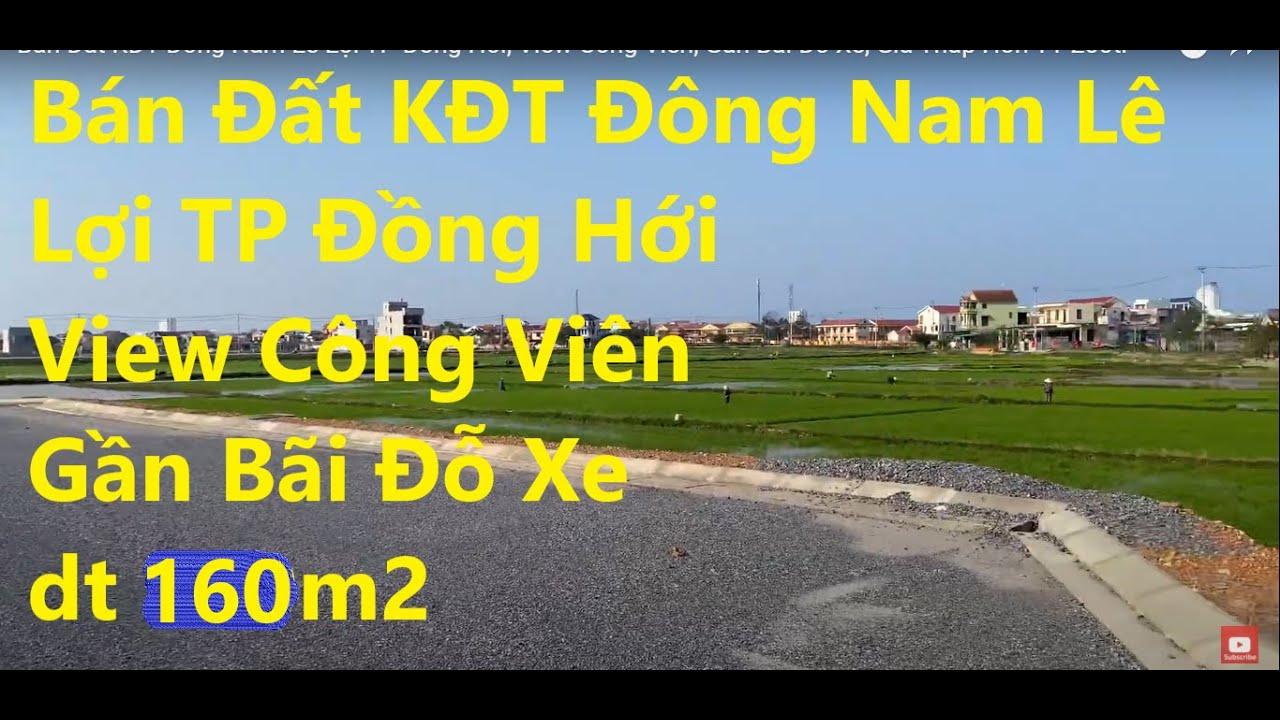 Kẹt vốn cần bán gấp vài lô đất khu đô thị Đông Nam Lê Lợi, TP Đồng Hới, giá thấp hơn TT 200tr video