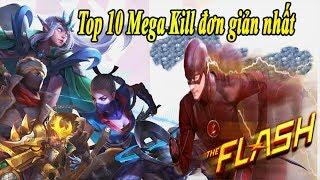 Liên Quân Top 10 Tướng Đoạt Mega Kill Đơn Giản Nhất Tại Mùa 5 Liên Quân Mobile