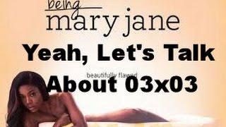 "BEING MARY JANE SEASON 3 : EPISODE 3 ""SPARROW"" REVIEW/RECAP"