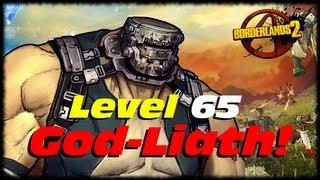 Borderlands 2 UVHM Level 65 God-Liath Goliath Evolution Transformation! Level 61 Krieg vs Godliath!