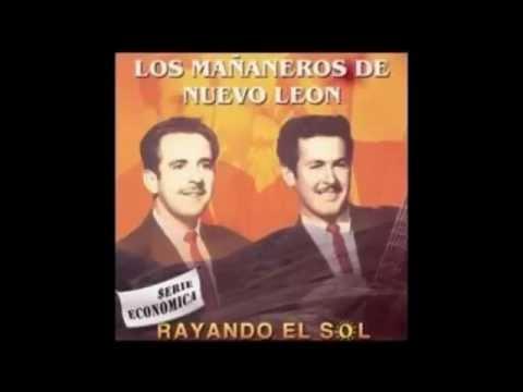 Los Mananeros De Nuevo Leon - Bien De Mi Vida