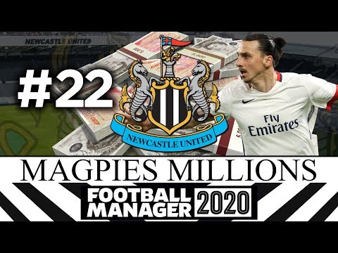 MAGPIES MILLIONS | NEWCASTLE UNITED | #22 | Football Manager 2020