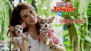 Pet lover by jerhigh O:A 16 ก.ย. 61 ตอน... Indicat cafe 2