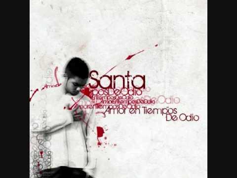 Santa - Amor en tiempos de Odio