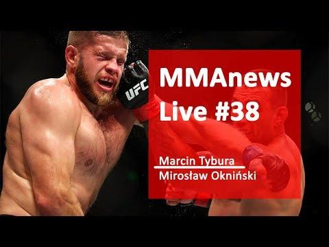 MMAnews Live #38: Marcin Tybura i Mirosław Okniński na żywo od 19:00