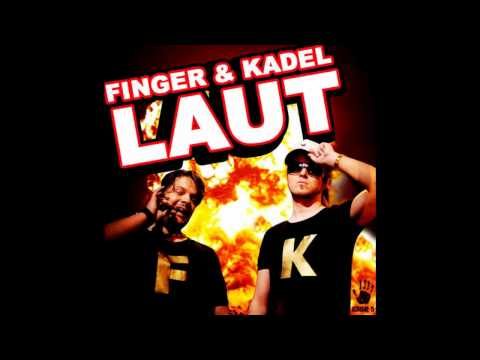 Finger & Kadel - Laut (Bigroom Mix) [Lyrics in Beschreibung]