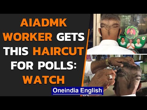 AIADMK worker gets an amusing haircut to woo voters ahead of elections