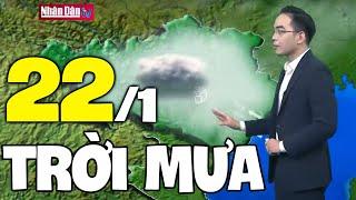 Dự báo thời tiết hôm nay và ngày mai 22/1 | Dự báo thời tiết đêm nay mới nhất