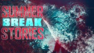 11 True Scary Summer Break Horror Stories