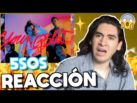 5 Seconds Of Summer - Youngblood   REACCIÓN