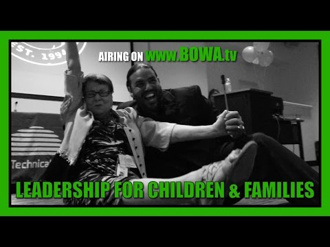 LEADERSHIP FOR CHILDREN AND FAMILIES (Season 4, Episode 15)