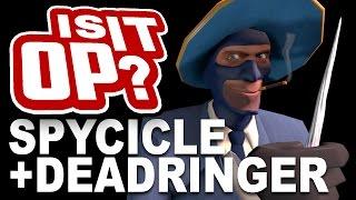 Is It OP? Dead Ringer+spycicle!