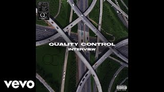 Quality Control, Takeoff, Offset - Interview (Audio)