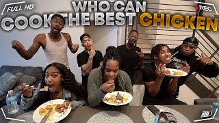 Who Can Make The BEST CHICKEN   Winner Gets $1000