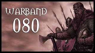 Let's Play Mount & Blade: Warband Gameplay Part 80 (IN THE HEART - 2017)