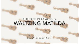 Waltzing Matilda Ukulele Play Along
