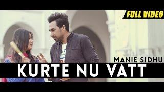 Kurte Nu Vatt – Manie Sidhu