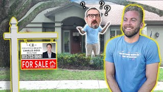 Putting People's Houses Up For Sale and Trying to Buy It