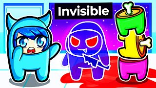 Playing Among Us but we're INVISIBLE!