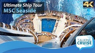 MSC Seaside - Ultimate Cruise Ship Tour - 2018