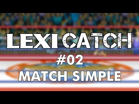 Lexicatch #02 - Match Simple