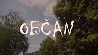 Tralaland 2018, 3. ciklón, OBČAN
