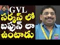 Buddha Venkanna funny comments on GVL