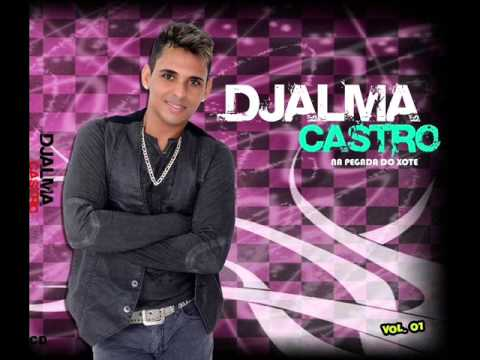 Baixar ALÔ FALA COMIGO - DJALMA CASTRO VOL. 01