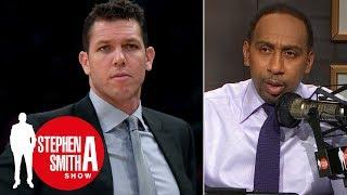Luke Walton 'won't last the season' if Lakers' slow start continues | Stephen A. Smith Show