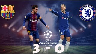 Barcelona vs Chelsea 3-0 highlights champions league 15 march 2017
