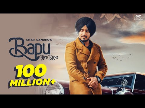 Amar Sandhu   Bapu Tere Karke (Full Song) Lovely Noor - MixSingh